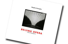 "Bogdan Konopka ""Beijing Opera - work in progress"" - recenzja"