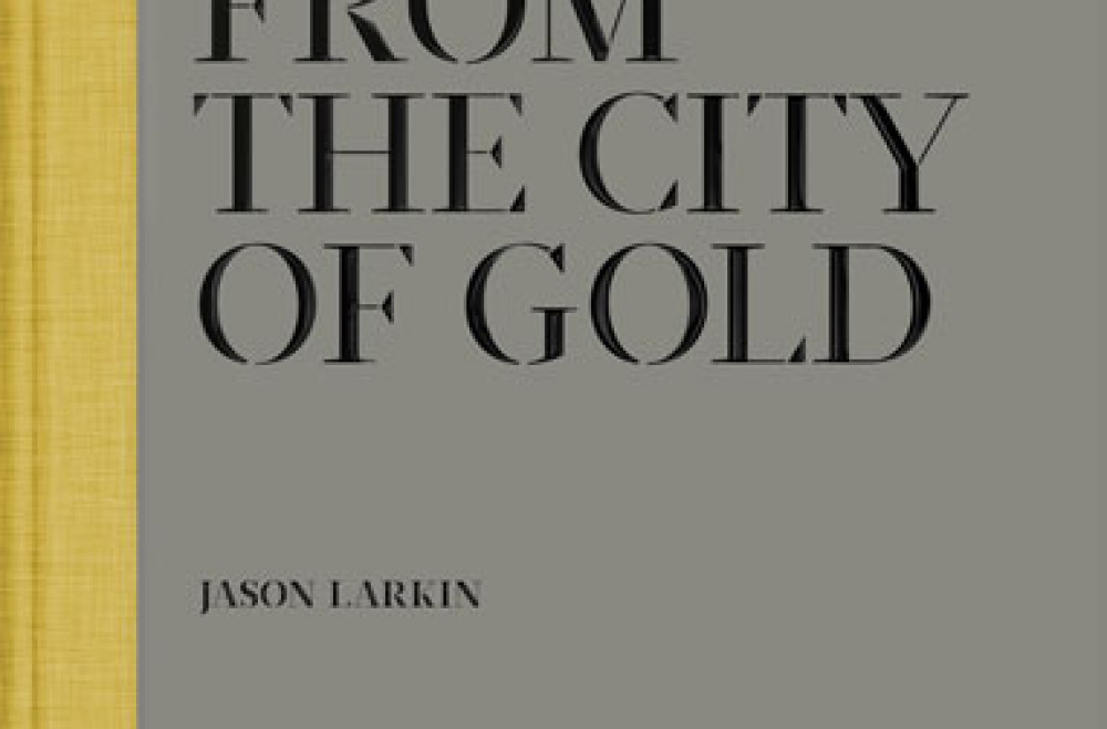 "Jason Larkin ""Tales from the City of Gold"" - recenzja"