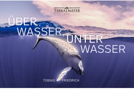 "Tobias Friedrich, książka ""Uber Wasser, Unter Wasser"", laureat Underwater Photography Book Of The Year 2019"