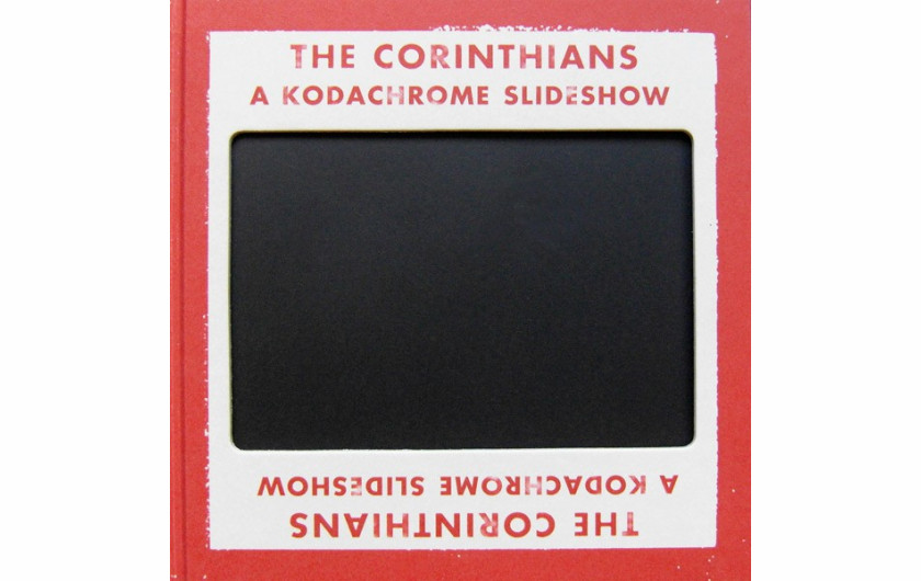 "Ed Jones i Timothy Prus ""The Corinthians: A Kodachrome Slideshow"""