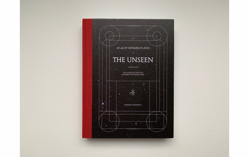Edward Thompson, The Unseen: An Atlas of Infrared Plates